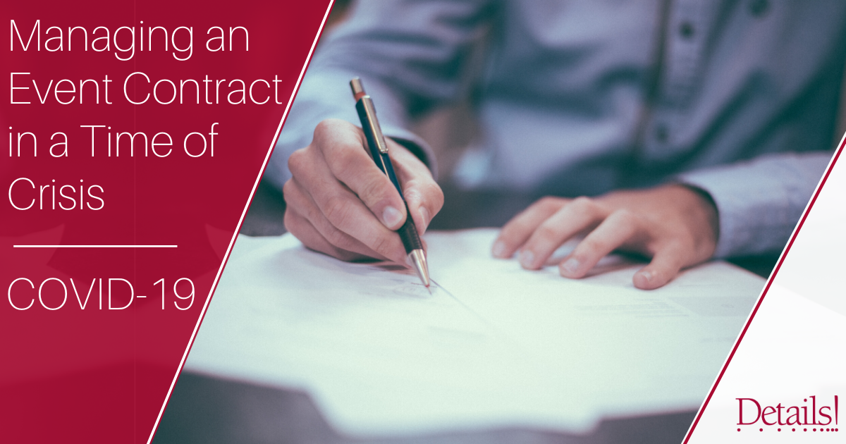 Managing an Event Contract in a Time of Crisis – COVID-19 Blog Image