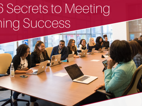The 6 Secrets to Meeting Planning Success Image