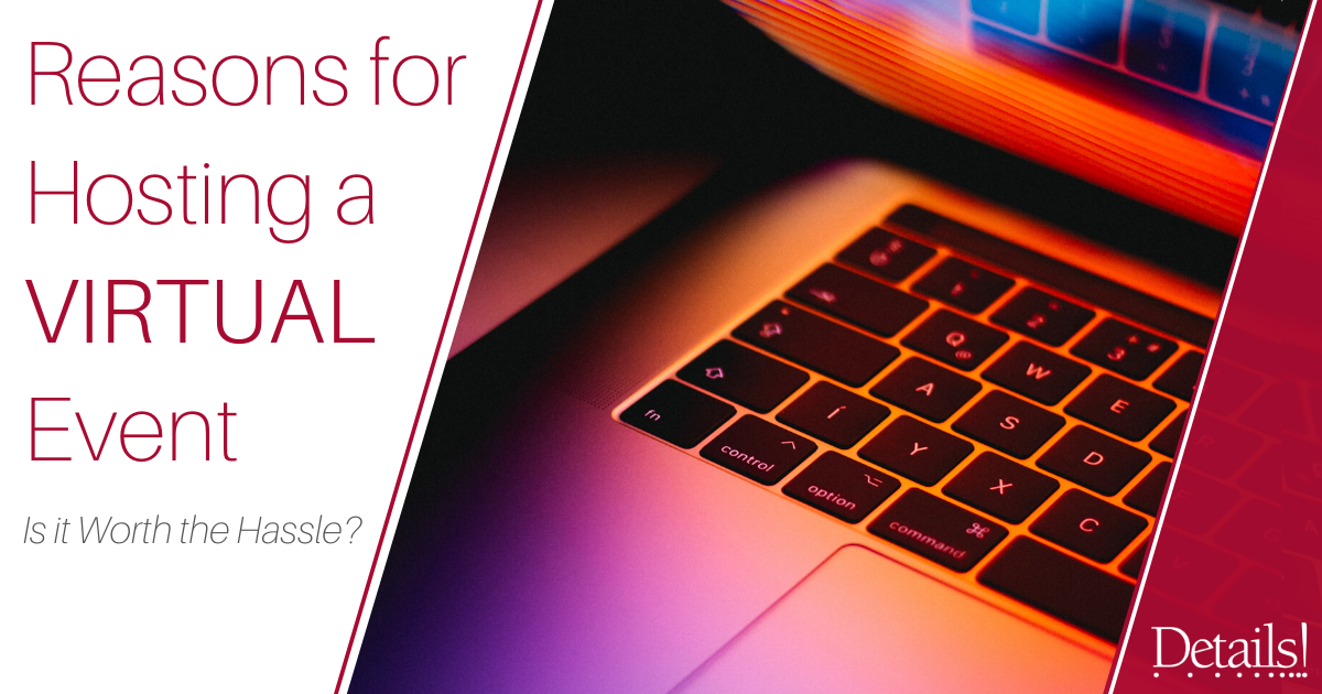 Reasons for Hosting a VIRTUAL Event Image